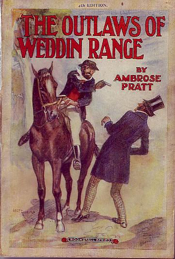 The Outlaws of Weddin Range, by Ambrose Pratt