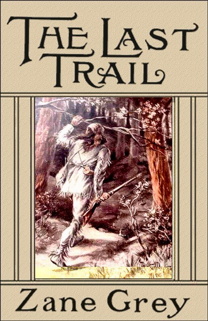 Thelasttrail c1g cover image fandeluxe Images