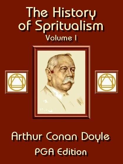 The History of Spiritualism, Vol. I