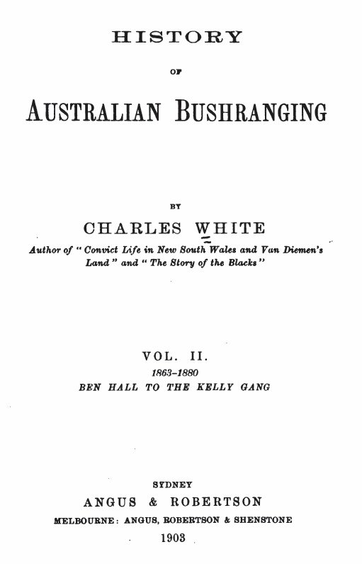 History of australian bushranging volume ii in 4 parts picture covers illustrated 1s each or 2 volumes cloth gilt 3s maxwellsz