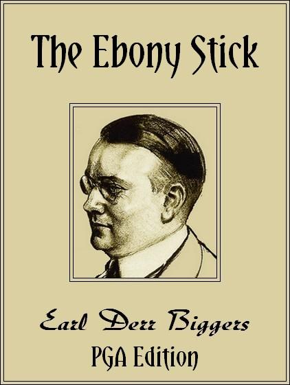 Theebonystick pgag earl derr biggers fandeluxe Images