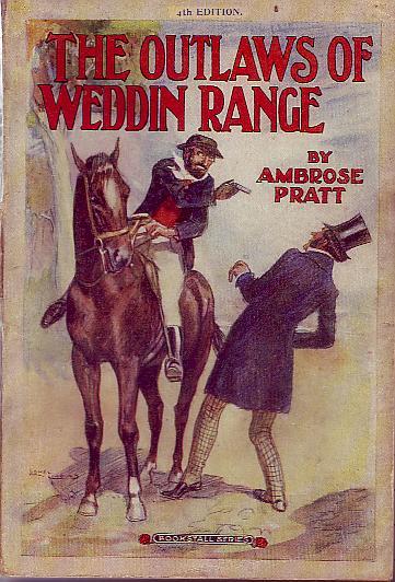 The Outlaws of Weddin Range, by Ambrose Pratt