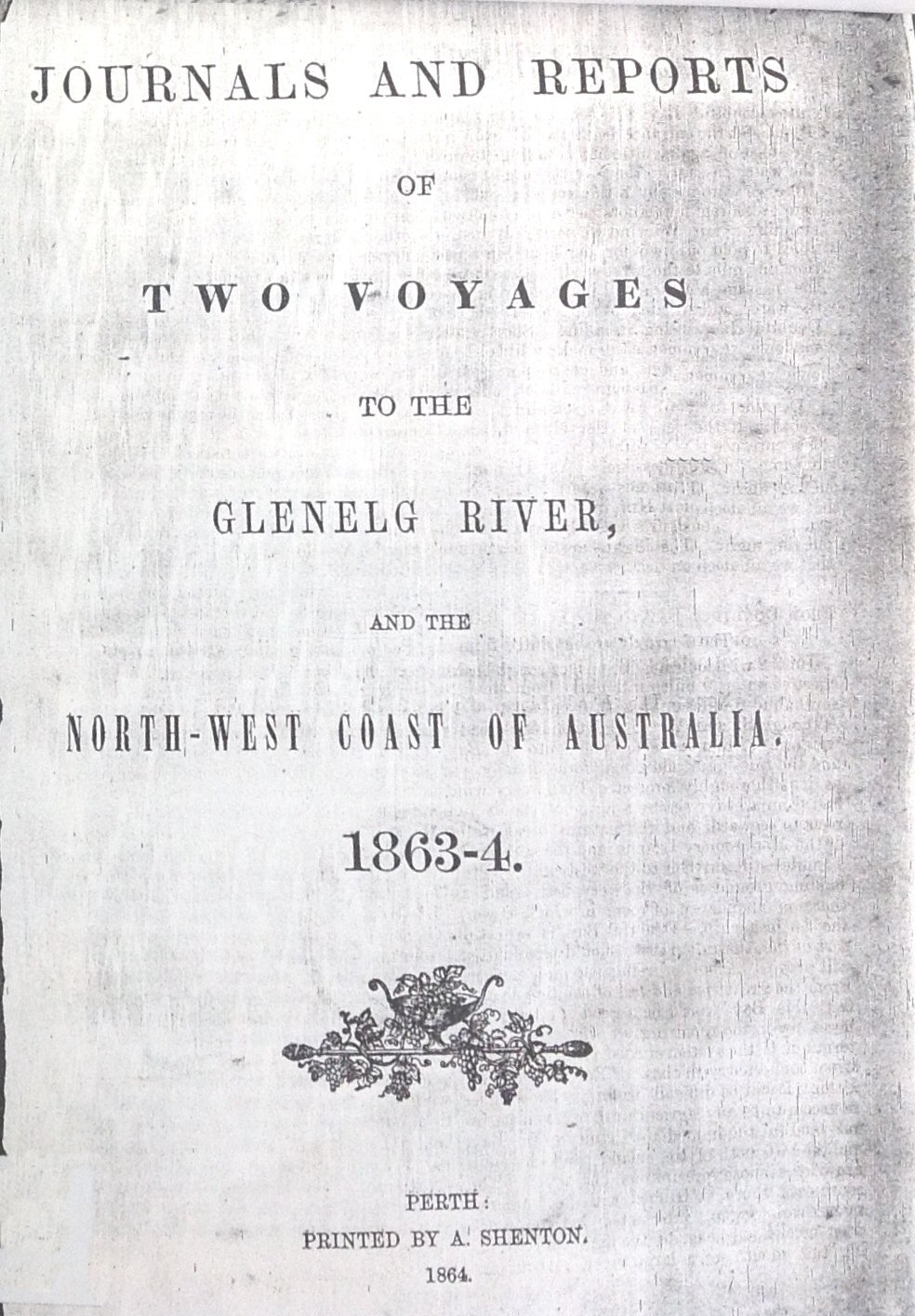 Journals and reports of two voyages to the glenelg river and the the journals are reprinted from the perth gazette they are transcripts without emendations of rough bush notes nvjuhfo Images