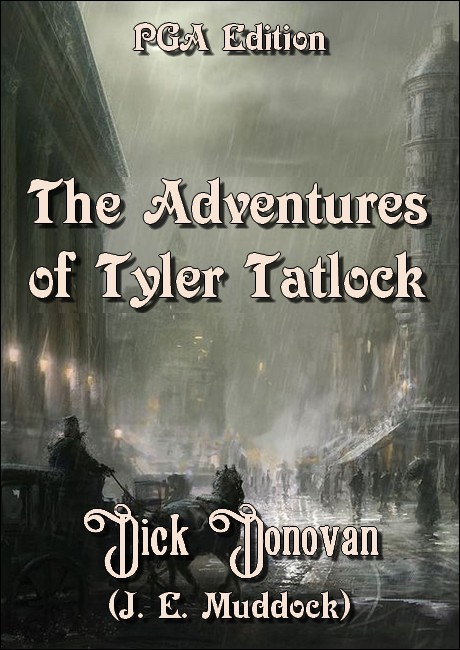 The Adventures Of Tyler Tatlock, Private Detective