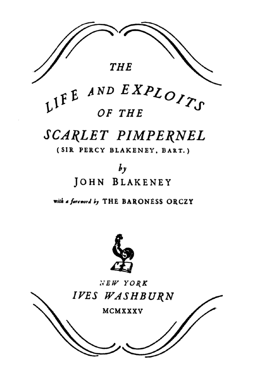 The Life And Exploits Of The Scarlet Pimpernel